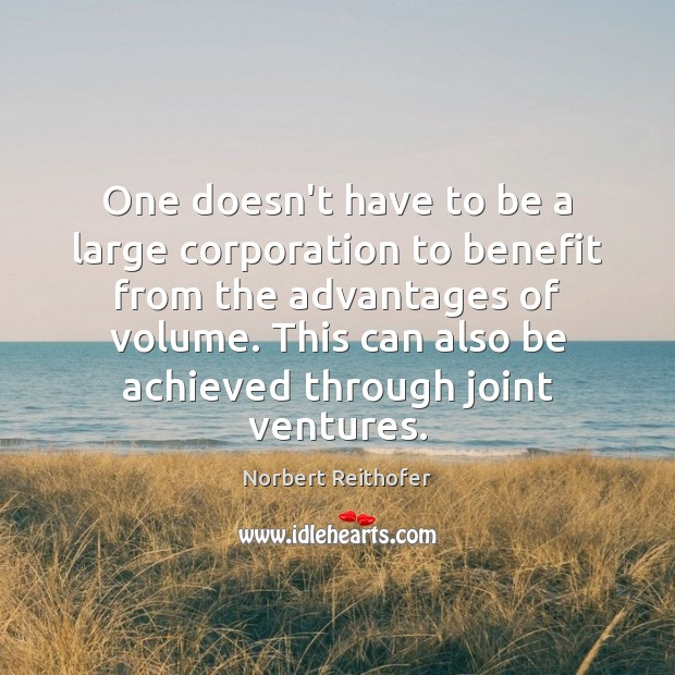 One doesn't have to be a large corporation to benefit from the Image