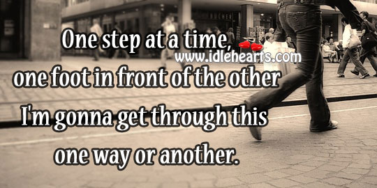 One step at a time, one foot in front of the other Image