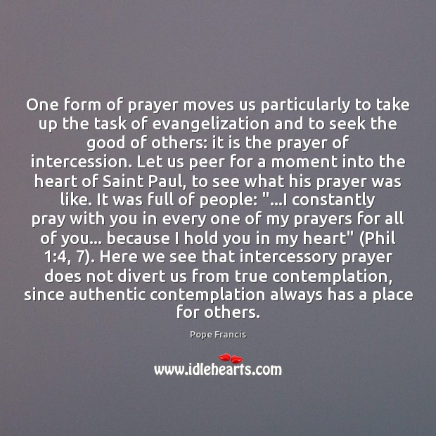 One form of prayer moves us particularly to take up the task Image