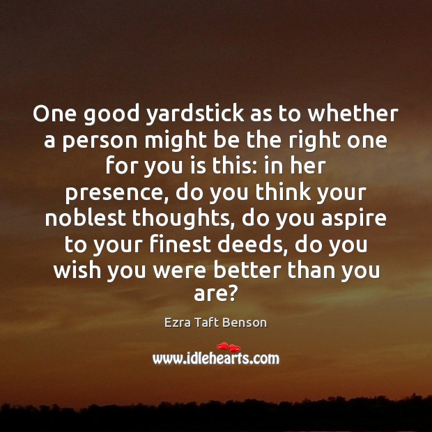Image, One good yardstick as to whether a person might be the right