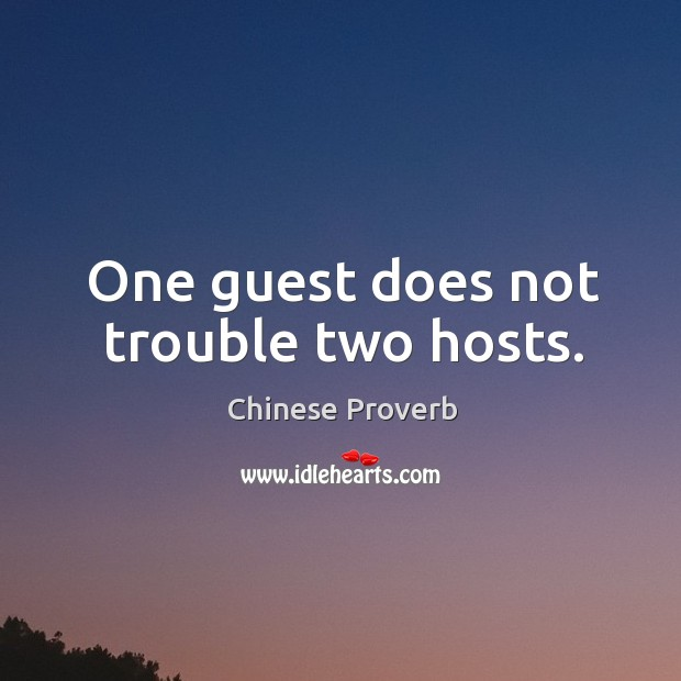Image, One guest does not trouble two hosts.