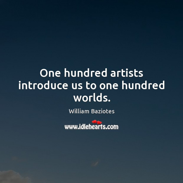 One hundred artists introduce us to one hundred worlds. Image