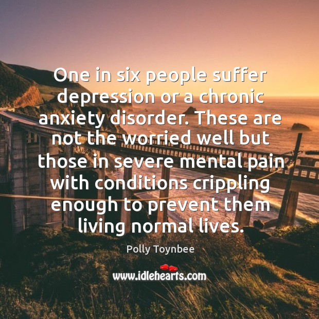Image, One in six people suffer depression or a chronic anxiety disorder.