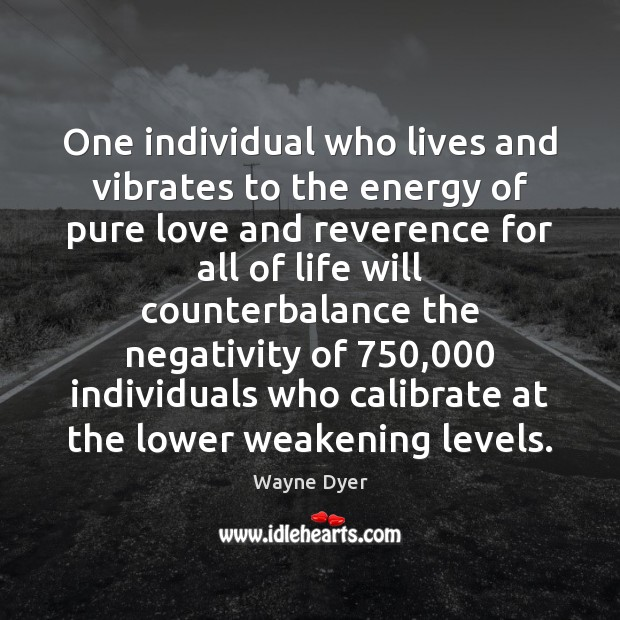 Image, One individual who lives and vibrates to the energy of pure love