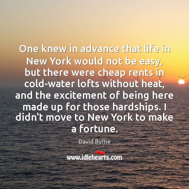 One knew in advance that life in New York would not be Image