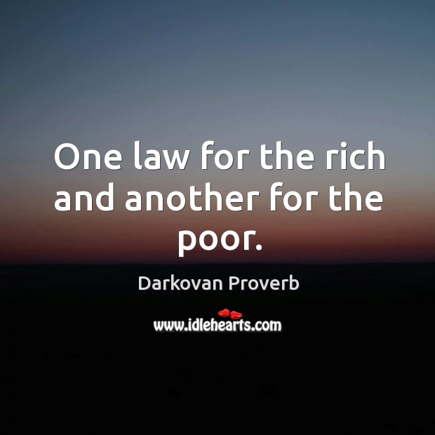 One law for the rich and another for the poor. Darkovan Proverbs Image