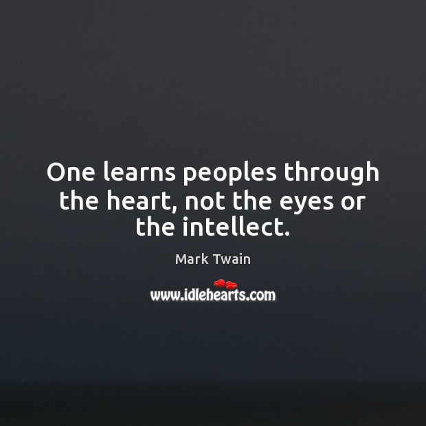 Image, Communication, Eye, Eyes, Friendship, Heart, Intellect, Learning, Learns, Peoples, The Heart, Through