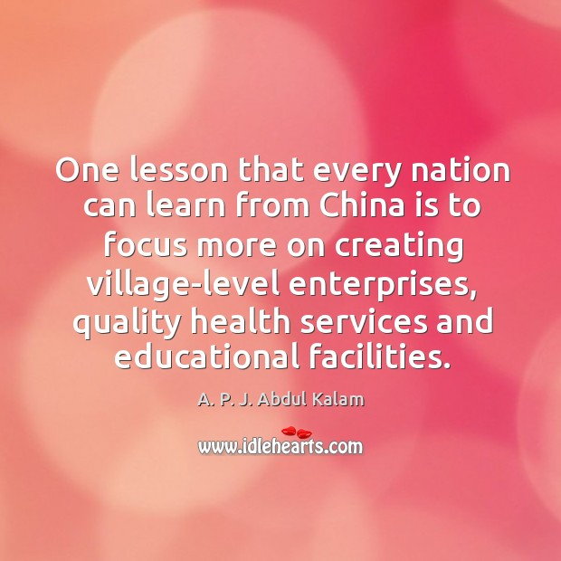 Image, One lesson that every nation can learn from china is to focus more on creating village-level enterprises