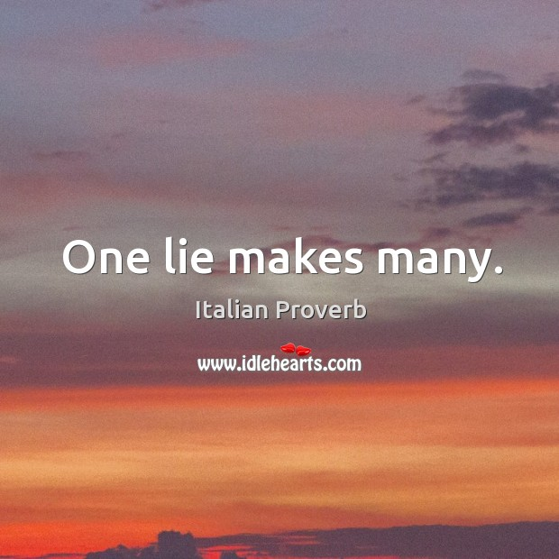 Image, One lie makes many.