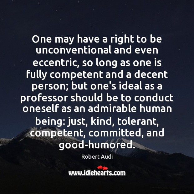 One may have a right to be unconventional and even eccentric, so Image