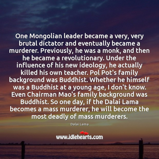 Image, One Mongolian leader became a very, very brutal dictator and eventually became