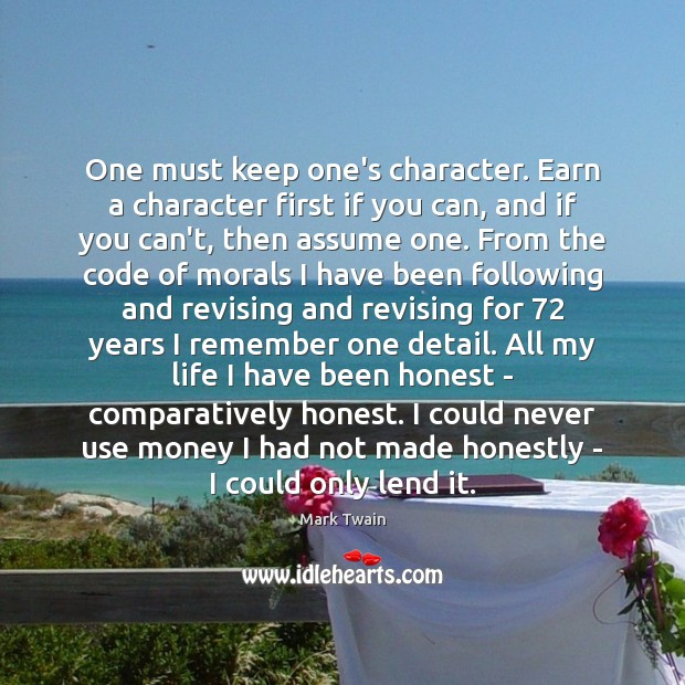 One must keep one's character. Earn a character first if you can, Image