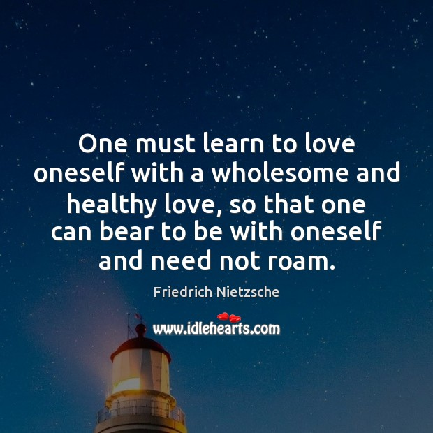 One must learn to love oneself with a wholesome and healthy love, Image
