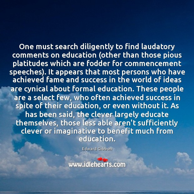 One must search diligently to find laudatory comments on education (other than Clever Quotes Image