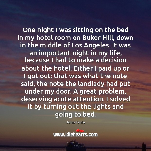 One night I was sitting on the bed in my hotel room Image