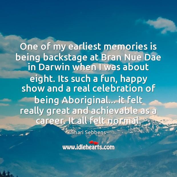 Image, One of my earliest memories is being backstage at Bran Nue Dae