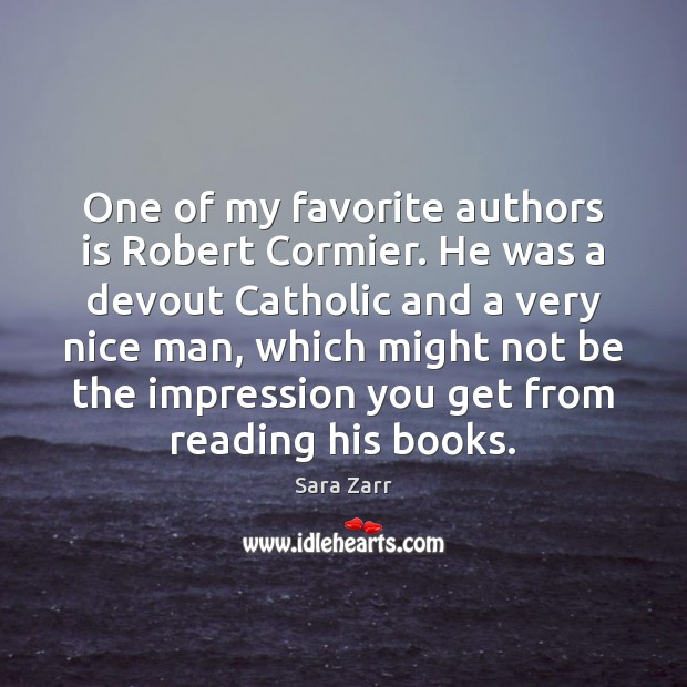 Image, One of my favorite authors is Robert Cormier. He was a devout