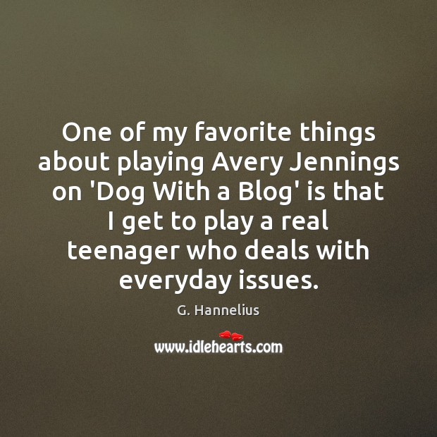 One of my favorite things about playing Avery Jennings on 'Dog With Image