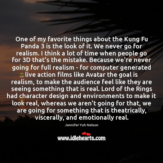 One of my favorite things about the Kung Fu Panda 3 is the Jennifer Yuh Nelson Picture Quote