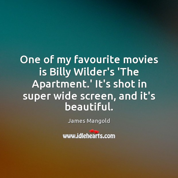 One of my favourite movies is Billy Wilder's 'The Apartment.' It's Image
