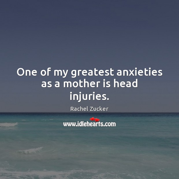 One of my greatest anxieties as a mother is head injuries. Image