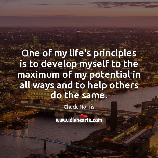Image, One of my life's principles is to develop myself to the maximum