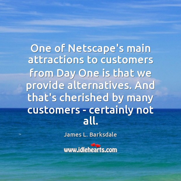 Image, One of Netscape's main attractions to customers from Day One is that