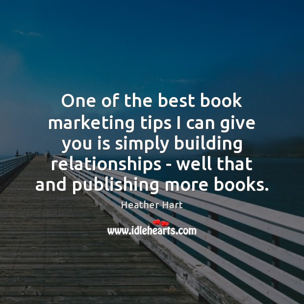 Image, One of the best book marketing tips I can give you is
