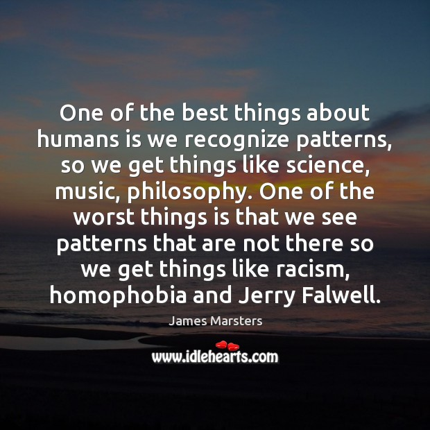 One of the best things about humans is we recognize patterns, so Image