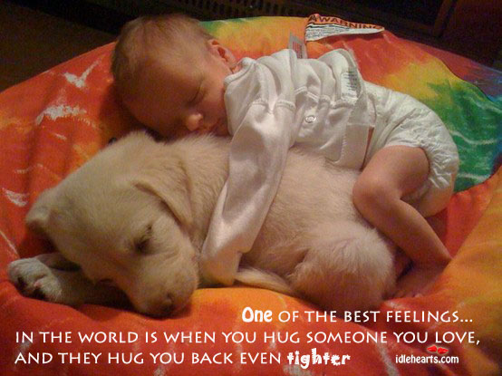 One Of The Best Feelings In The World Is…