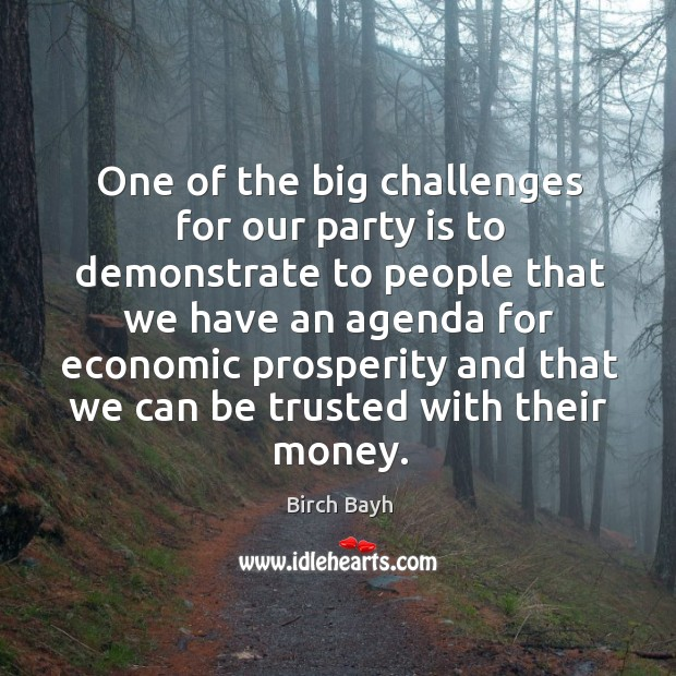 One of the big challenges for our party is to demonstrate to people that we have an Image