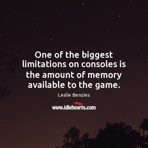 One of the biggest limitations on consoles is the amount of memory available to the game. Image