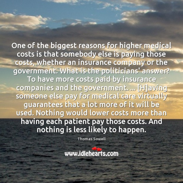 Image, One of the biggest reasons for higher medical costs is that somebody