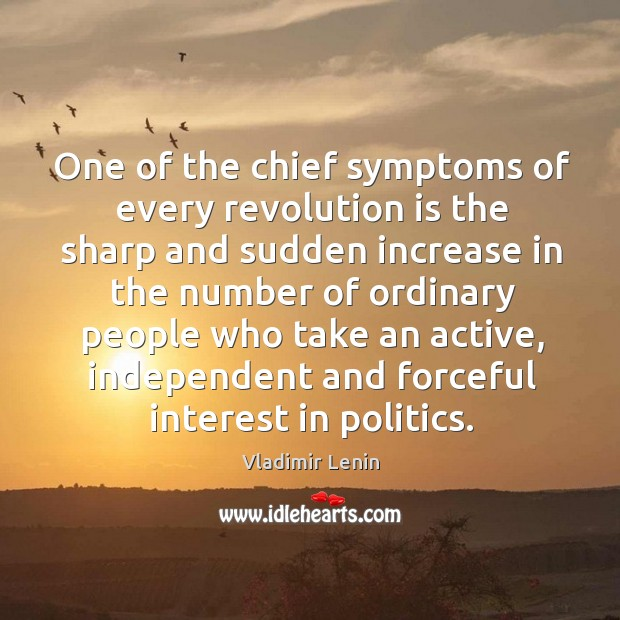One of the chief symptoms of every revolution is the sharp and Image