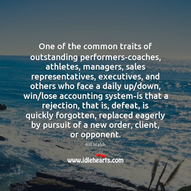 Image, One of the common traits of outstanding performers-coaches, athletes, managers, sales representatives,