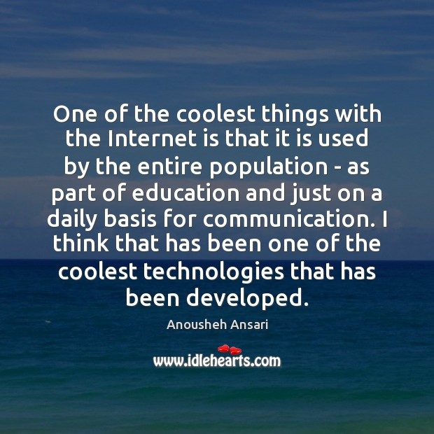 One of the coolest things with the Internet is that it is Internet Quotes Image