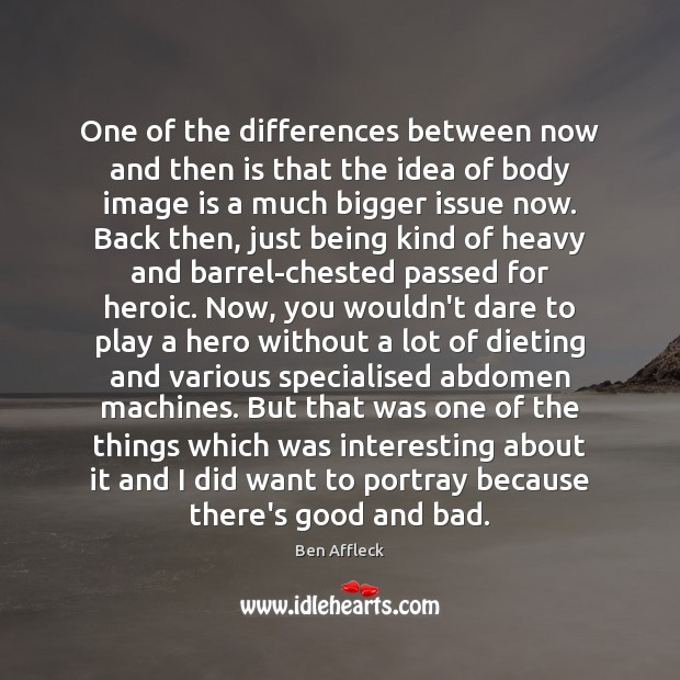 One of the differences between now and then is that the idea Image