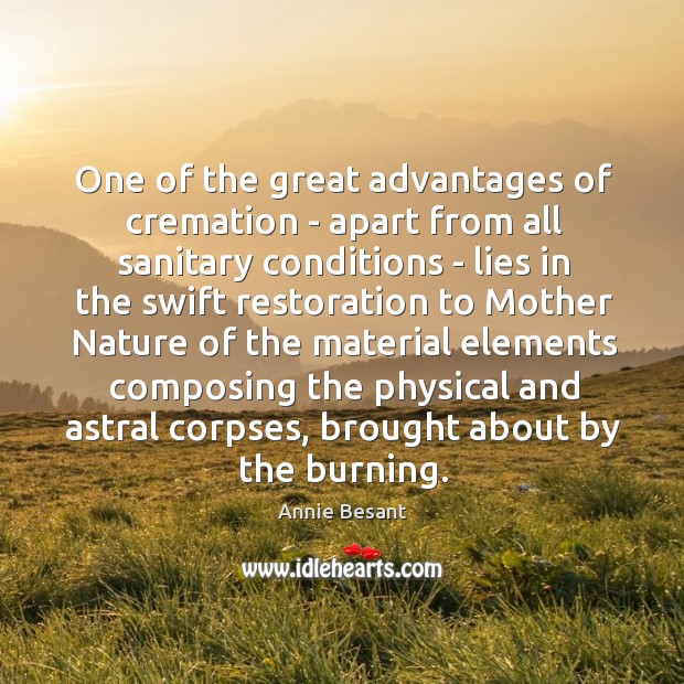 One of the great advantages of cremation – apart from all sanitary Image