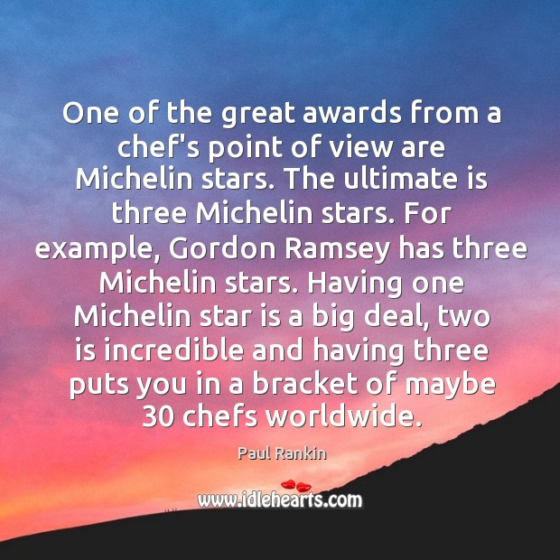 One of the great awards from a chef's point of view are Image