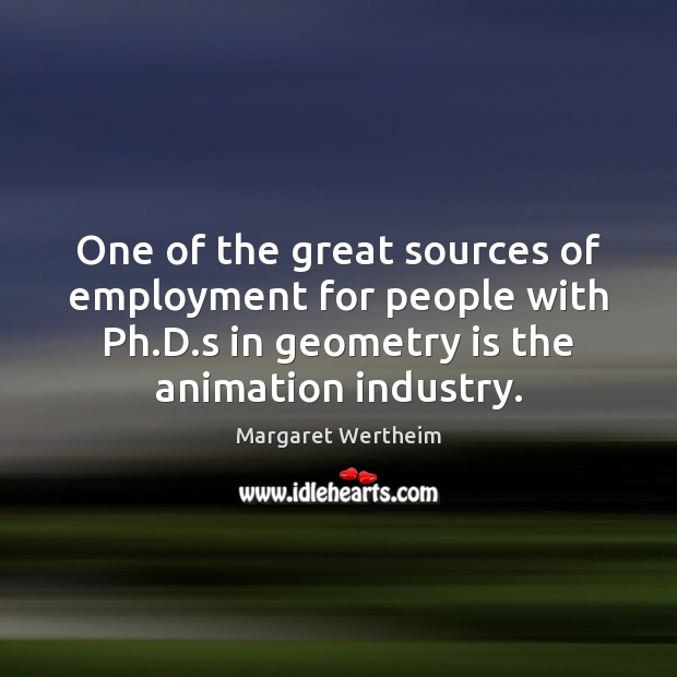 One of the great sources of employment for people with Ph.D. Image