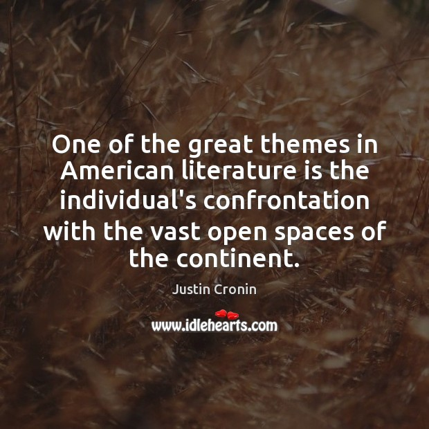 Image, One of the great themes in American literature is the individual's confrontation