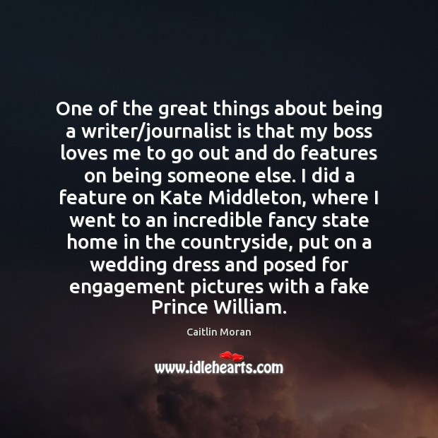One of the great things about being a writer/journalist is that Engagement Quotes Image