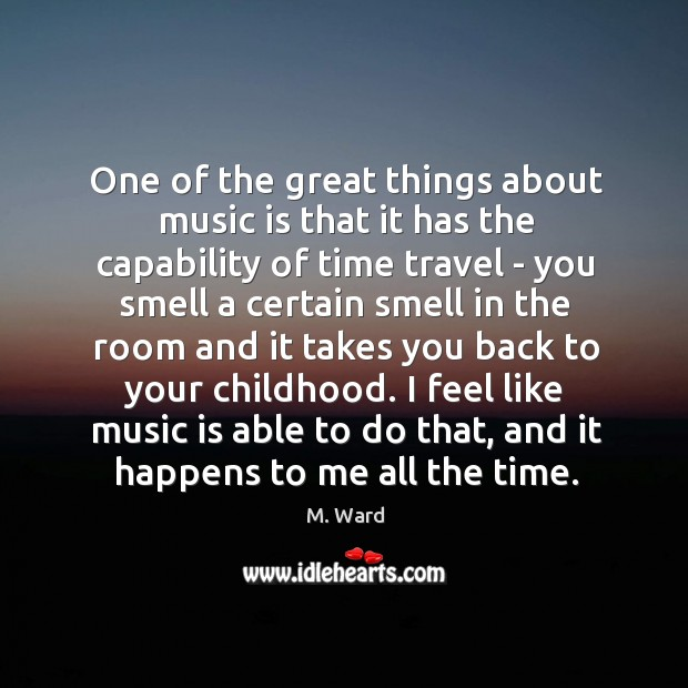 One of the great things about music is that it has the Image