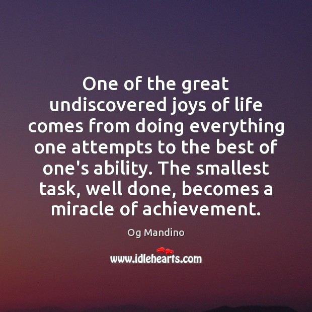 One of the great undiscovered joys of life comes from doing everything Image