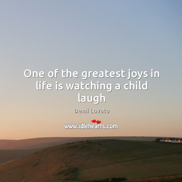 Image, One of the greatest joys in life is watching a child laugh