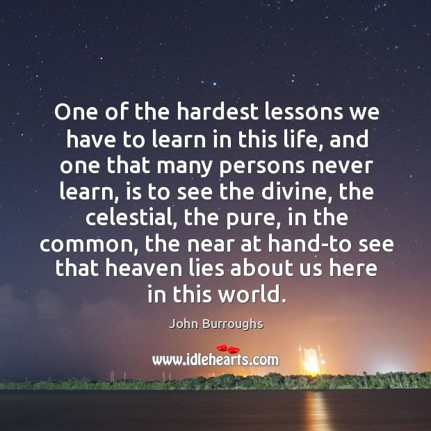 One of the hardest lessons we have to learn in this life, Image