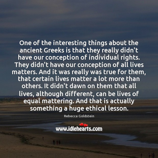 Image, One of the interesting things about the ancient Greeks is that they