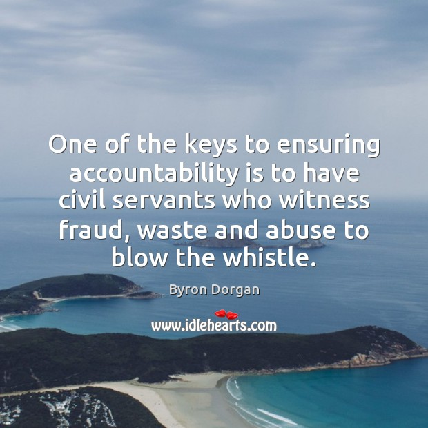 Image, One of the keys to ensuring accountability is to have civil servants