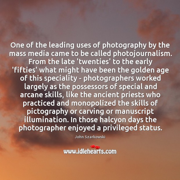 One of the leading uses of photography by the mass media came Image