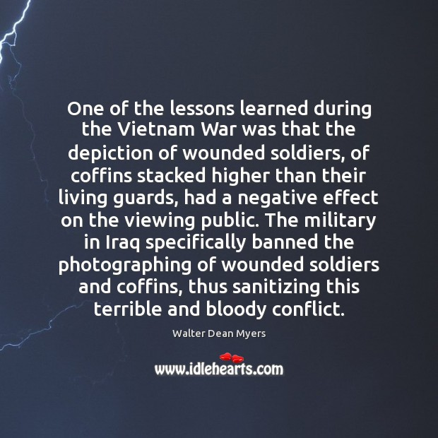 One of the lessons learned during the Vietnam War was that the Image